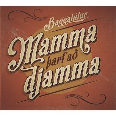 Baggalútur - Mamma þarf að djamma