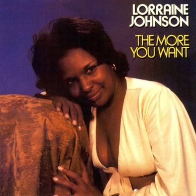 Lorraine Johnson - The More You Want