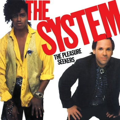 The System   The System - The Pleasure Seekers