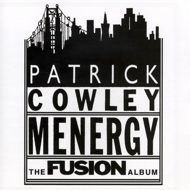 Menergy: The Fusion Album