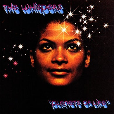 The Whispers   - Planets of Life