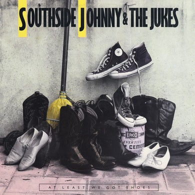 Southside Johnny & The Asbury Jukes - At Least We Got Shoes