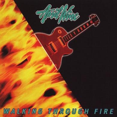 April Wine - Walking Through Fire