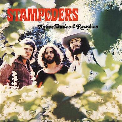 Stampeders - Rubes, Dudes & Rowdies