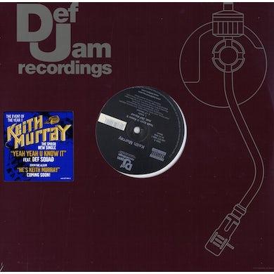"""Keith Murray   - Yeah Yeah U Know It (Single) [12"""" Vinyl]"""