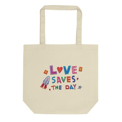 The Orion Experience Love Saves The Day Tote