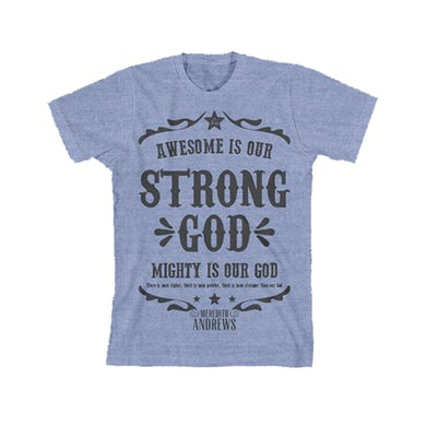 Meredith Andrews Strong God T-Shirt