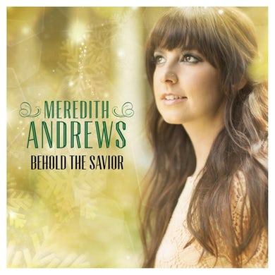 Meredith Andrews Behold the Savior EP (Vinyl)