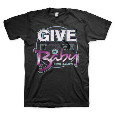 Rick James Give It To Me Baby T-Shirt