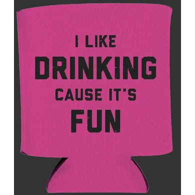 Chase Rice I Like Drinking Cause It's Fun Koozie