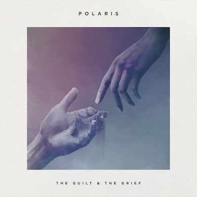 Polaris The Guilt and The Grief CD