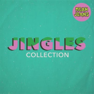 Mean Jeans Jingles Collection CD