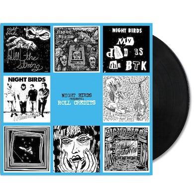 Night Birds Roll Credits LP (Black) (Vinyl)