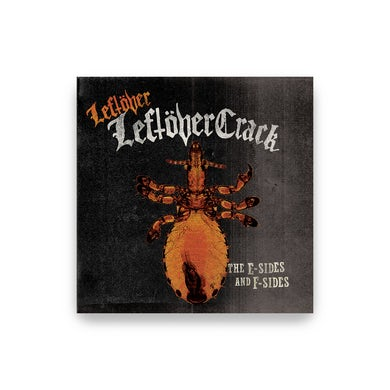 Leftover Leftover Crack: The E-Sides and F-Sides CD