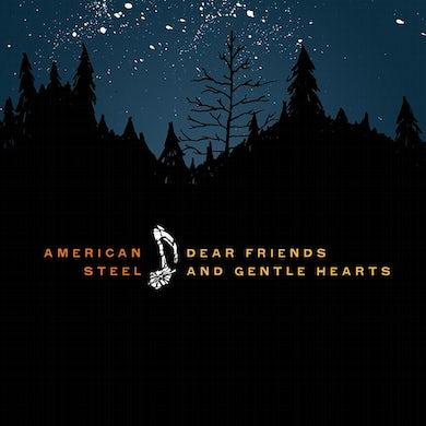 American Steel Dear Friends And Gentle Hearts CD