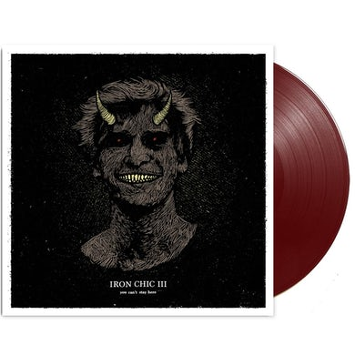 Iron Chic You Can't Stay Here LP (Oxblood) (Vinyl)
