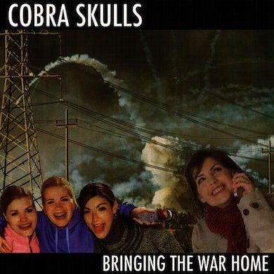 Cobra Skulls Bringing The War Home CD