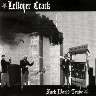 Leftover Crack Fuck World Trade (Reissue) CD