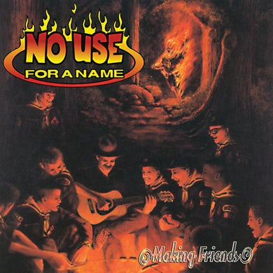 No Use For A Name Making Friends CD