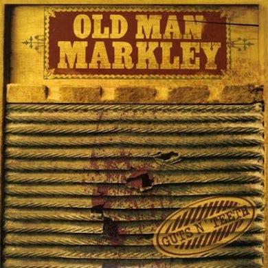 Old Man Markley Guts N'Teeth CD