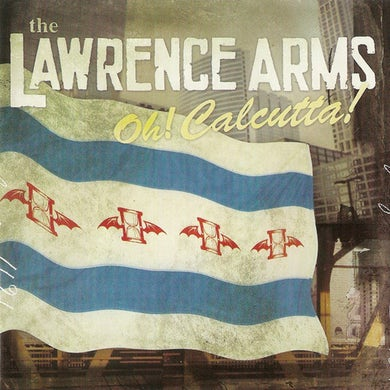 The Lawrence Arms Oh! Calcutta! CD