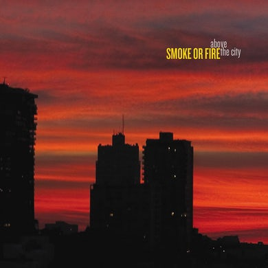 Smoke Or Fire Above The City CD