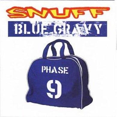 Snuff Blue Gravy: Phase 9 CD