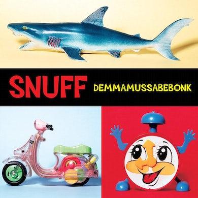 Snuff Demmamussabebonk CD