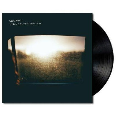 Luca Brasi If This Is All We're Going To Be LP (Black) (Vinyl)