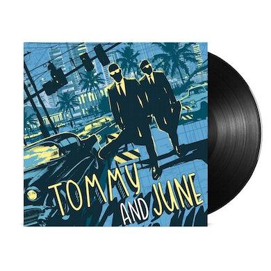 Tommy and June LP (Black) (Vinyl)