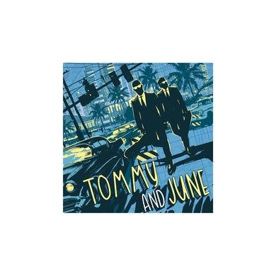 Tommy and June CD