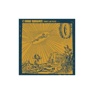 Good Riddance Thoughts and Prayers CD