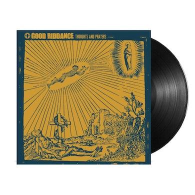 Good Riddance Thoughts and Prayers LP (Black) (Vinyl)