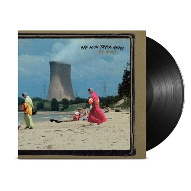 Off With Their Heads Be Good LP (Black) (Vinyl)