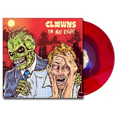 CLOWNS I'm Not Right LP (Bloodied/Bruised) (Vinyl)