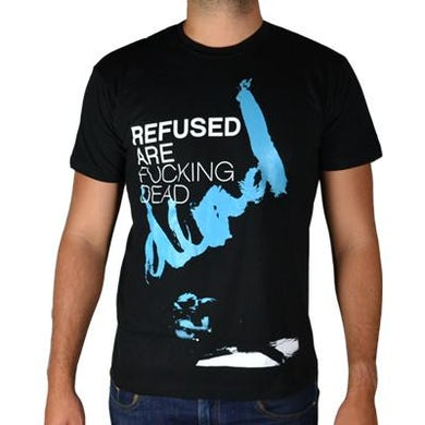 Refused Are F*cking Dead T-shirt