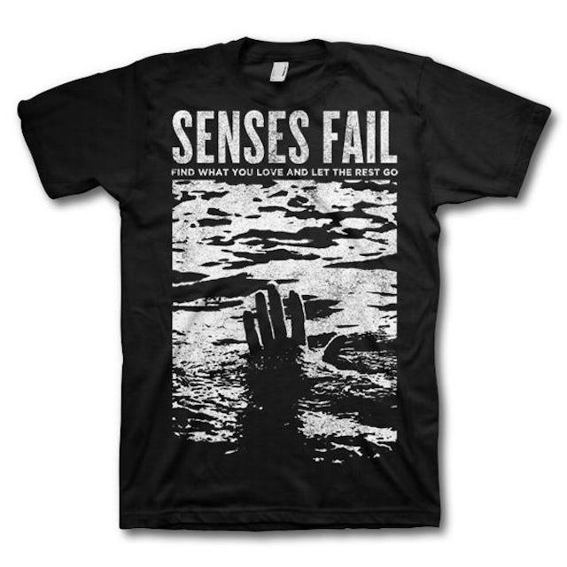 Senses Fail Find What You Love T-shirt