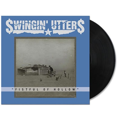 Swingin' Utters Fistful of Hollow LP (Vinyl)