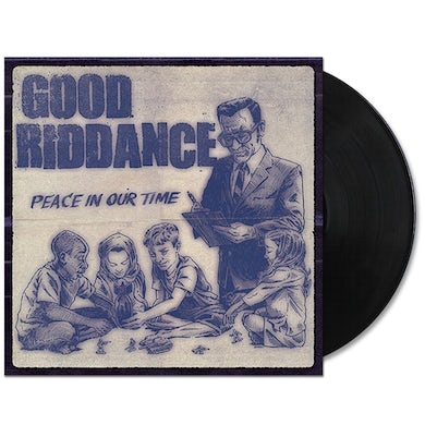 Good Riddance Peace In Our Time LP (Vinyl)