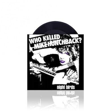 "Who Killed Mike Hunchback 7"" (Vinyl)"