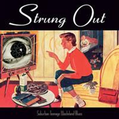 Strung Out Suburban Teenage Wasteland Blues CD (Reissue)