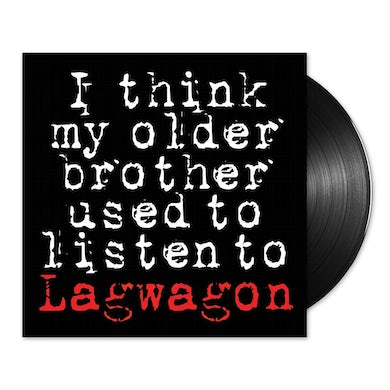 "I Think My Older Brother Used To Listen To Lagwagon 12"" EP"