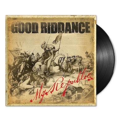 Good Riddance My Republic LP (Vinyl)