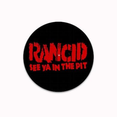Rancid See Ya In The Pit Slipmat