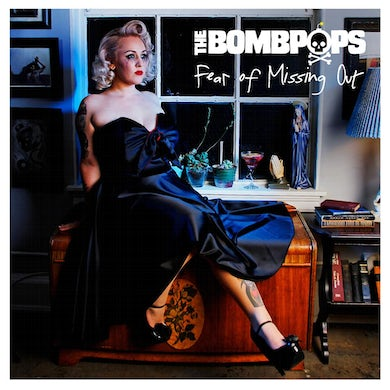 The Bombpops Fear of Missing Out CD