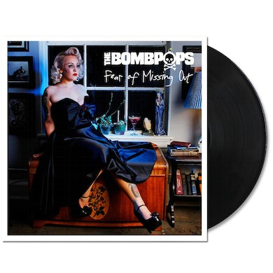 The Bombpops Fear of Missing Out LP (Black) (Vinyl)