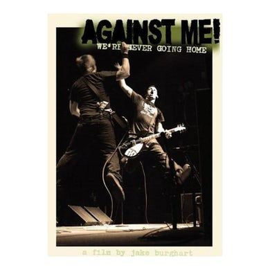 Against Me! We're Never Going Home DVD