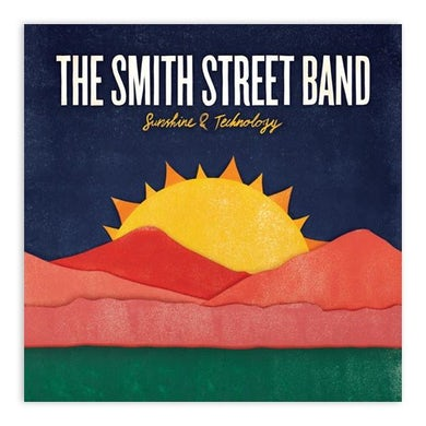 The Smith Street Band Sunshine & Technology CD