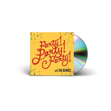 The Bennies Party! Party! Party! CD