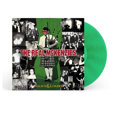 The Real McKenzies Loch'd and Loaded LP (Green) (Vinyl)